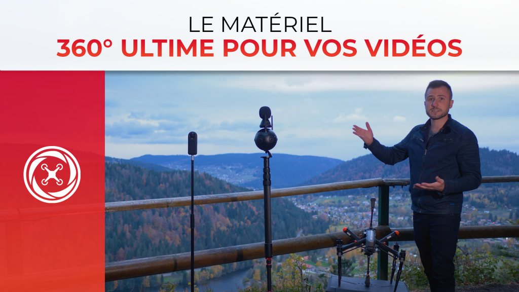 Le matériel 360° ULTIME pour vos vidéos