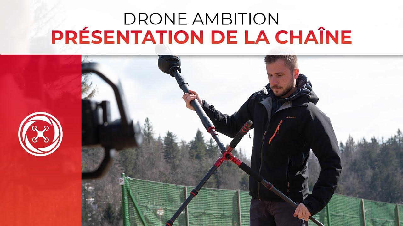 La présentation de notre chaîne Drone-ambition – Mais qui suis-je vraiment?