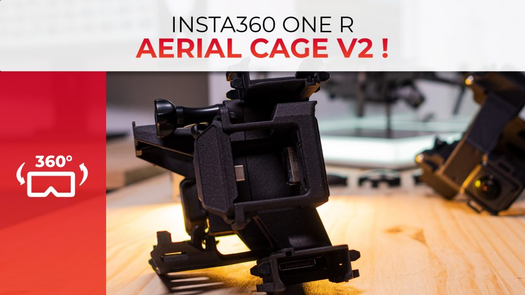INSTA360 ONE R - AERIAL CAGE V2 !